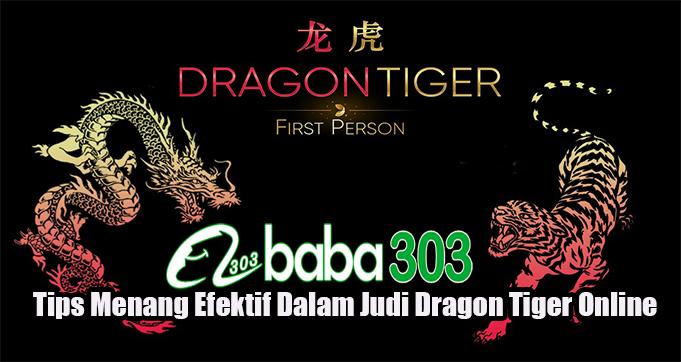 Tips Menang Efektif Dalam Judi Dragon Tiger Online